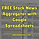 Free Stock News Aggregator Google Spreadsheet