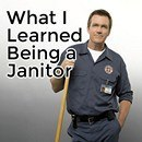 What I Learned Being a Janitor and How Cleaning Toilets Helped Me to Be a Better Investor