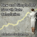My New and Simple Method of Calculating DCF Growth Rates