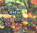 Whole Foods Market is a BMW. Stop Comparing it to a Kia.