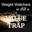 Weight Watchers Is Still A Value Trap